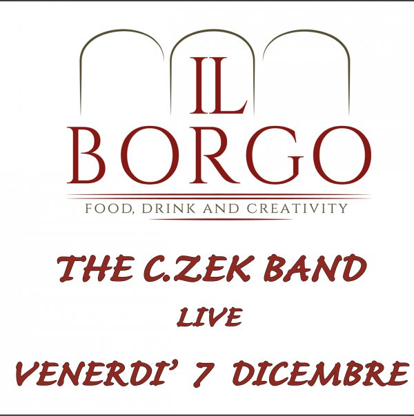 The C.Zek Band - Live a Il Borgo